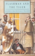 Fraser, George MacDonald Flashman and the Tiger
