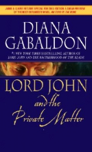 Gabaldon, Diana Lord John and the Private Matter