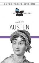 Austen, Jane Jane Austen the Dover Reader