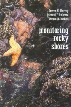 S.N. Murray,   Richard Ambrose,   Megan N. Dethier Monitoring Rocky Shores