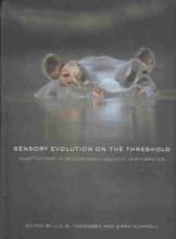 J. G. M. `Hans` Thewissen,   Sirpa Nummela Sensory Evolution on the Threshold