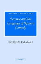 Karakasis, Evangelos Terence and the Language of Roman Comedy