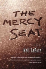 Labute, Neil The Mercy Seat