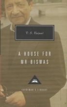 Naipaul, V. S. A House for Mr. Biswas