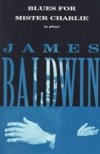 Baldwin, James Blues for Mister Charlie