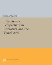 Roston, M Renaissance Perspectives in Literature and the Visual Arts