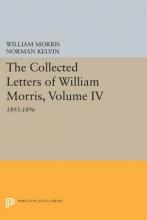 Morris, William The Collected Letters of William Morris, Volume - 1893-1896