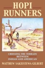 Sakiestewa Gilbert, Matt Hopi Runners