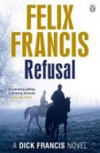 Francis, Felix Refusal