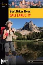 Lee, Lori J. Falcon Guide Best Hikes Near Salt Lake City