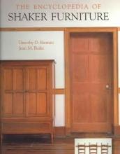 Timothy D. Rieman The Encyclopedia of Shaker Furniture