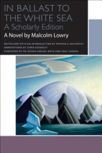 Lowry, Malcolm In Ballast to the White Sea