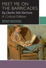 Yale Harrison, Charles Meet Me on the Barricades