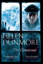 Dunmore, Helen The Greatcoat