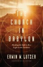 Erwin W. Lutzer Church in Babylon, The