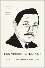 Williams, Tennessee New Selected Essays