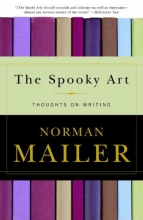 Mailer, Norman The Spooky Art