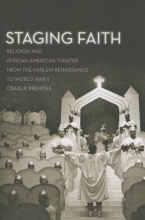 Prentiss, Craig R. Staging Faith