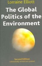Elliott, Lorraine The Global Politics of the Environment