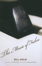 Holm, Bill The Music of Failure