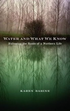 Babine, Karen Water and What We Know