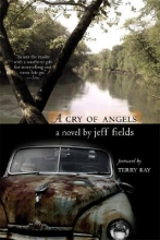 Fields, Jeff A Cry of Angels
