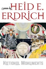 Erdrich, Heid E. National Monuments