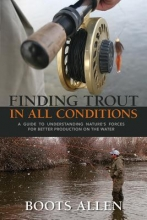 Allen, Boots Finding Trout in All Conditions