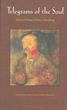 Altenberg, Peter,   Wortsman, Peter Telegrams Of The Soul