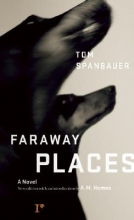 Spanbauer, Tom Faraway Places
