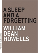 Howells, William Dean A Sleep and a Forgetting