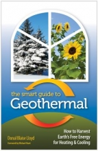 Lloyd, Donal Blaise The Smart Guide to Geothermal