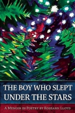 Lloyd, Roseann The Boy Who Slept Under the Stars