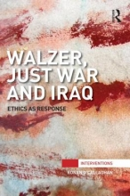 O`callaghan, Ronan Walzer, Just War and Iraq