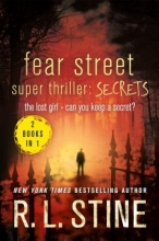 Stine, R. L. Fear Street Super Thriller: Secrets