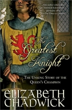 Chadwick, Elizabeth The Greatest Knight
