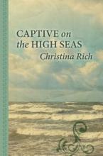 Rich, Christina Captive on the High Seas