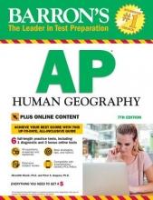 Marsh, Meredith, Ph.D.,   Alagona, Peter S., Ph.D. Barron`s AP Human Geography