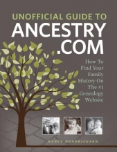 Hendrickson, Nancy Unofficial Guide to Ancestry.com