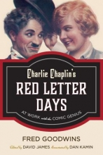 Goodwins, Fred Charlie Chaplin`s Red Letter Days