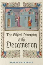 Migiel, Marilyn Ethical Dimension of the Decameron