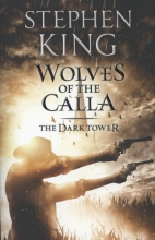 Stephen King, Dark Tower V : Wolves of the Calla