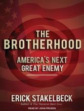 Stakelbeck, Erick The Brotherhood