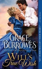 Burrowes, Grace Will`s True Wish