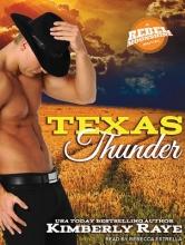 Raye, Kimberly Texas Thunder