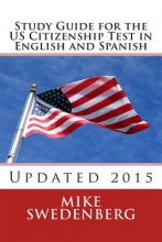 Swedenberg, Mike Study Guide for the Us Citizenship Test in English and Spanish