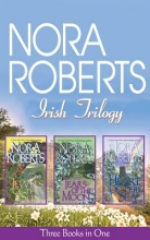 Roberts, Nora Nora Roberts Irish Trilogy