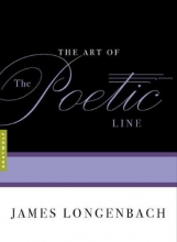 Longenbach, James The Art of the Poetic Line