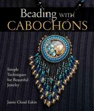 Jamie Cloud Eakin Beading with Cabochons