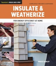 Harley, Bruce Insulate and Weatherize